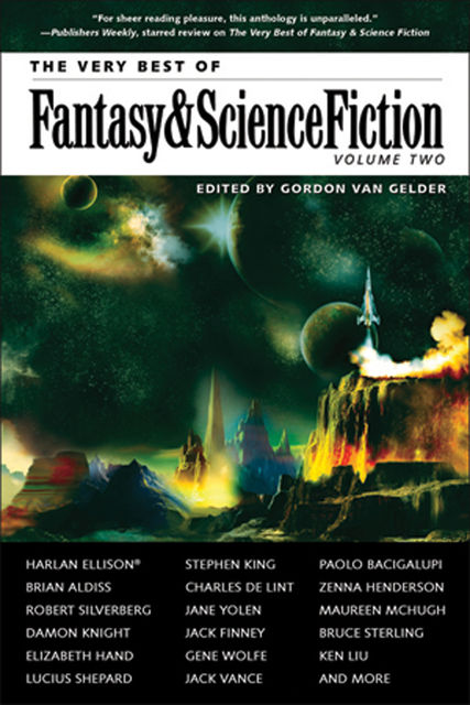 The Very Best of Fantasy & Science Fiction, Volume 2, Stephen King, Paolo Bacigalupi, Charles de Lint, JANE YOLEN