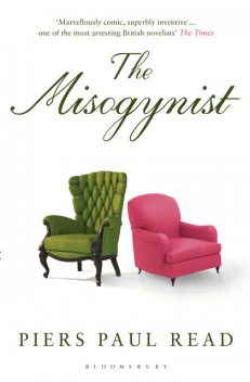 The Misogynist, Piers Paul Read