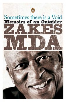 Sometimes there is a Void, Zakes Mda