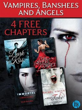 Vampires, Banshees and Angels: 4 FREE Paranormal reads to sink your teeth into, Rachel Vincent, Julie Kagawa, Kady Cross, Rowen Michelle