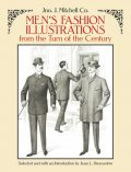 Men's Fashion Illustrations from the Turn of the Century, Mitchell, Jean L.Druesedow