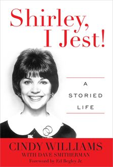 Shirley, I Jest, Cindy Williams