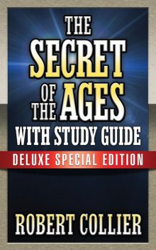 The Secret of the Ages, Robert Collier