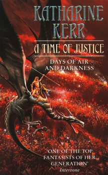 A Time of Justice, Katharine Kerr