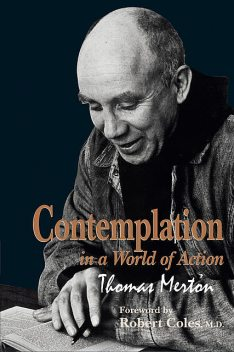 Contemplation in a World of Action, Thomas Merton