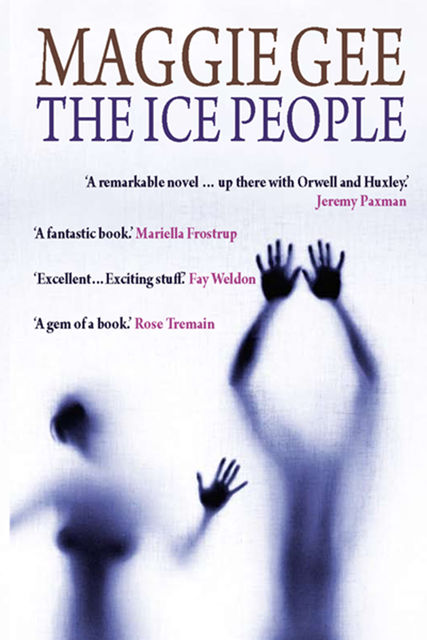 The Ice People, Maggie Gee