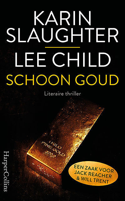 Schoon goud, Karin Slaughter, Lee Child, amp