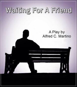 Waiting For A Friend, Alfred C Martino