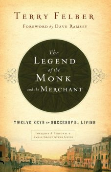 The Legend of the Monk and the Merchant, Terry Felber