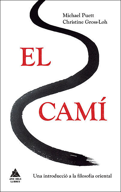 El camí, Christine Gross-Loh, Michael Puett