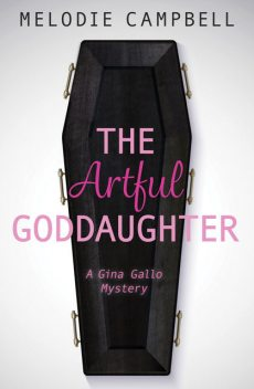 The Artful Goddaughter, Melodie Campbell