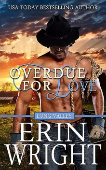 Overdue for Love, Erin Wright