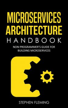 Microservices Architecture Handbook, Stephen Fleming