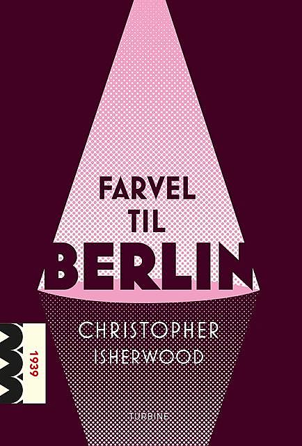 Farvel til Berlin, Christopher Isherwood