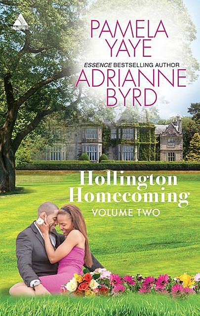 Hollington Homecoming, Volume Two, Pamela Yaye, Adrianne Byrd