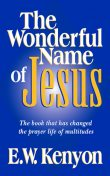 The Wonderful Name of Jesus, E.W.Kenyon