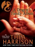 A Dragon's Family Album, Thea Harrison