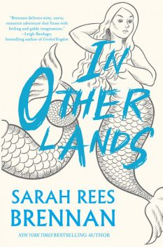 In Other Lands, Sarah Rees Brennan