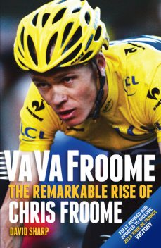 Va Va Froome, David Sharp