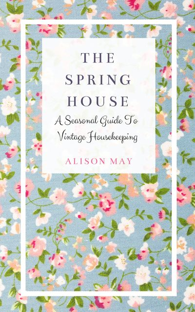 The Spring House, Alison May
