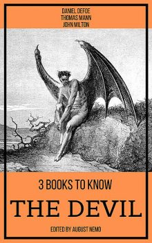 3 books to know The Devil, Daniel Defoe, John Milton, Томас Ман, August Nemo