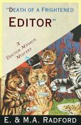Death of a Frightened Editor, amp, E., M.A. Radford