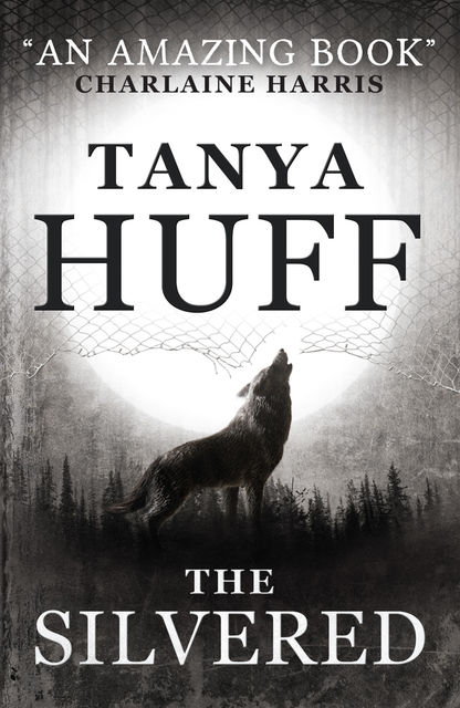 The Silvered, Tanya Huff