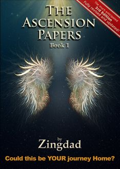The Ascension Papers – Book 1, Zingdad