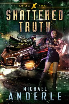 Shattered Truth, Michael Anderle