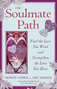 The Soulmate Path, Monte Farber, Amy Zerner