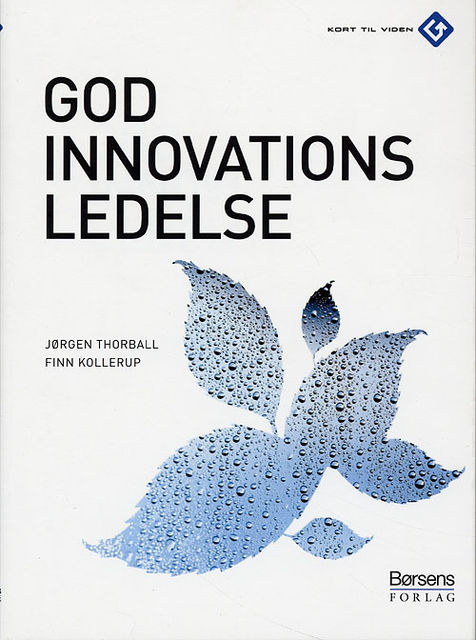 God innovationsledelse, Finn Kollerup, Jørgen Thorball