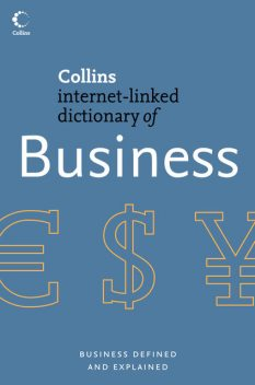 Business (Collins Internet-Linked Dictionary of), Andrew Pendleton, Bryan Lowes, Christopher Pass, Daragh O'Reilly, Leslie Chadwick, Malcolm Afferson
