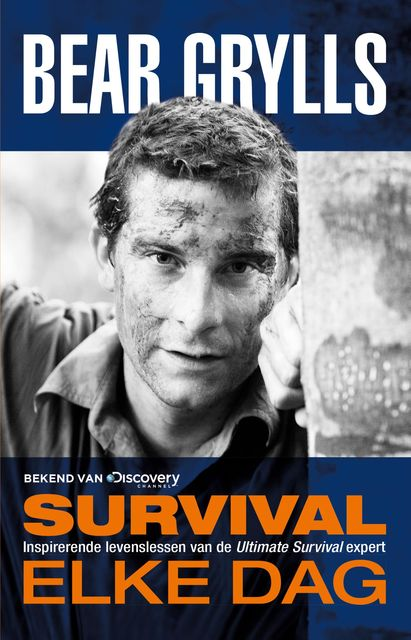 Survival elke dag, Bear Grylls