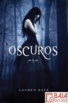 Oscuros, Lauren Kate