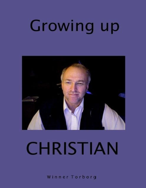 Growing Up Christian, Winner Torborg