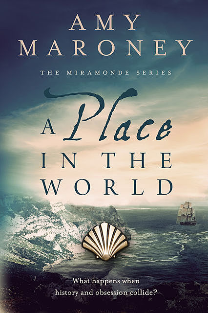 A Place in the World, Amy Maroney