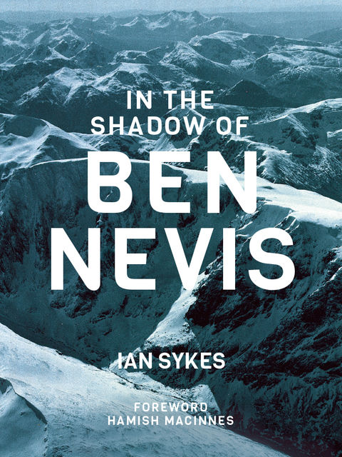 In the Shadow of Ben Nevis, Ian Sykes