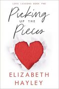 Picking Up the Pieces, Elizabeth Hayley