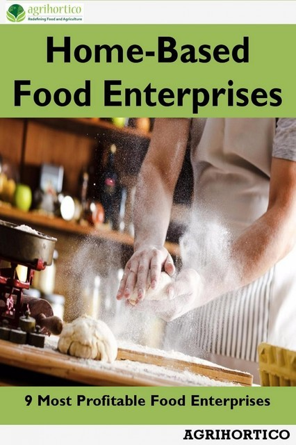 Home-Based Food Enterprises, Agrihortico CPL
