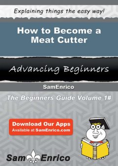How to Become a Meat Cutter, Rashida Gavin