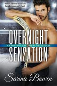 Overnight Sensation, Sarina Bowen