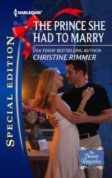 The Prince She Had to Marry, Christine Rimmer