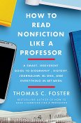 How to Read Nonfiction Like a Professor, Thomas C.Foster
