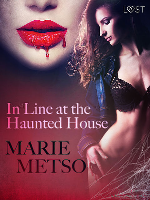 In Line at the Haunted House – Erotic Short Story, Marie Metso