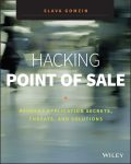 Hacking Point of Sale, Slava Gomzin