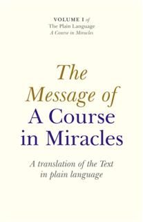 Message Of A Course In Miracles: A Trans, Elizabeth Cronkhite