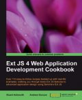 Ext JS 4 Web Application Development Cookbook, Andrew Duncan, Stuart Ashworth
