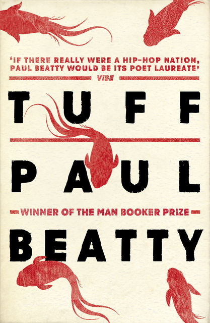 Tuff, Paul Beatty
