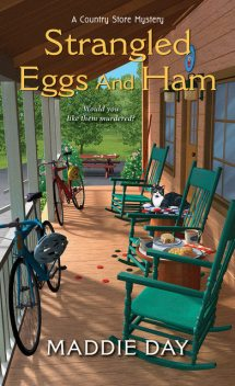 Strangled Eggs and Ham, Maddie Day