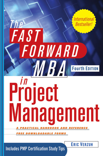 The Fast Forward MBA in Project Management, Eric Verzuh